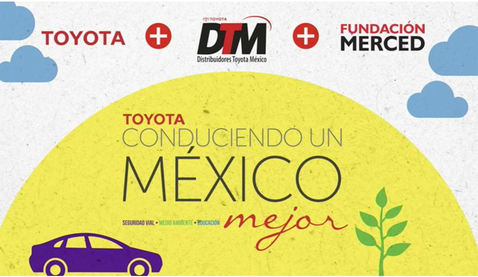 Toyota Conduciendo un México Mejor